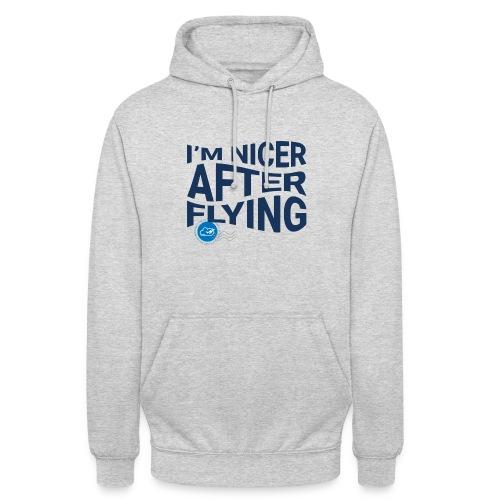 I'm nicer after flying (Blue) - Unisex Hoodie