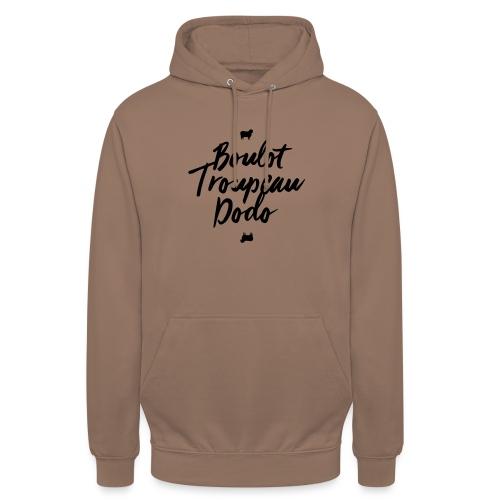 Boulot Troupeau Dodo - Sweat-shirt à capuche unisexe