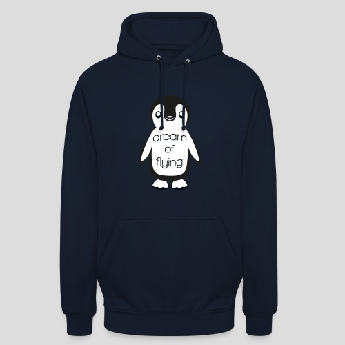 Dream of Flying Pinguin - Unisex Hoodie