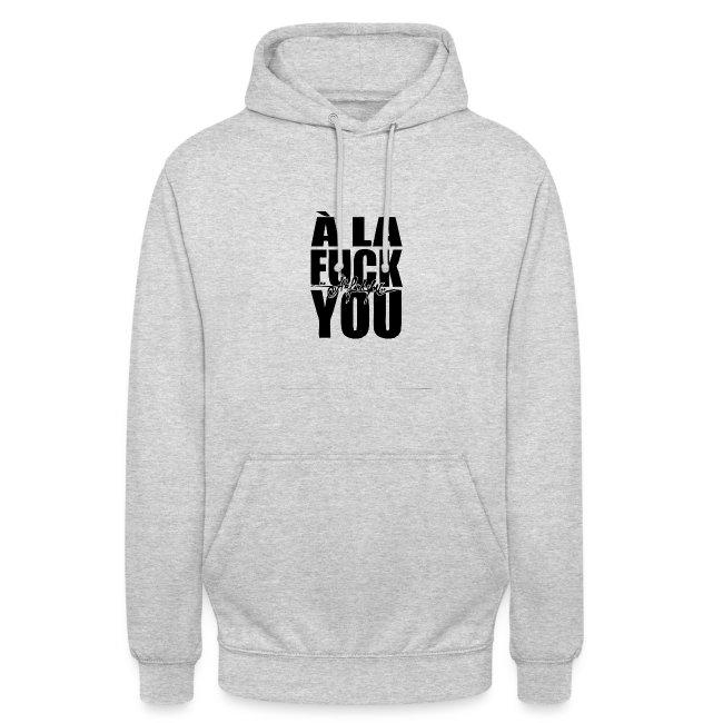 A la Fuck You