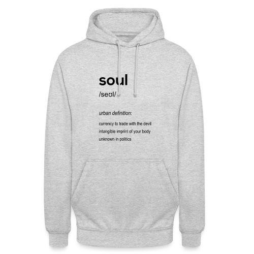 Soul - Unisex Hoodie