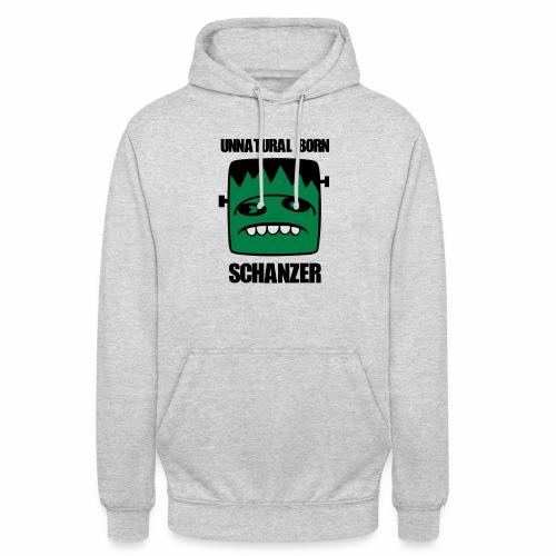 Fonster unnatural born Schanzer - Unisex Hoodie