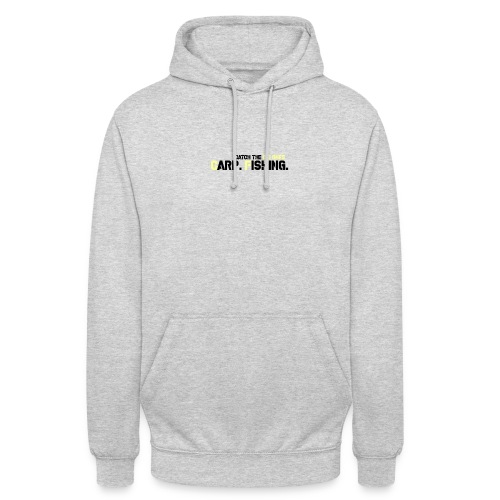 Catch The Big Ones - Unisex Hoodie