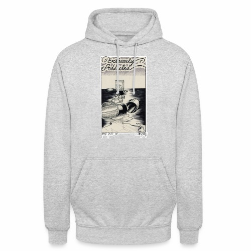 EXTREMELY ADDICTED - Unisex Hoodie