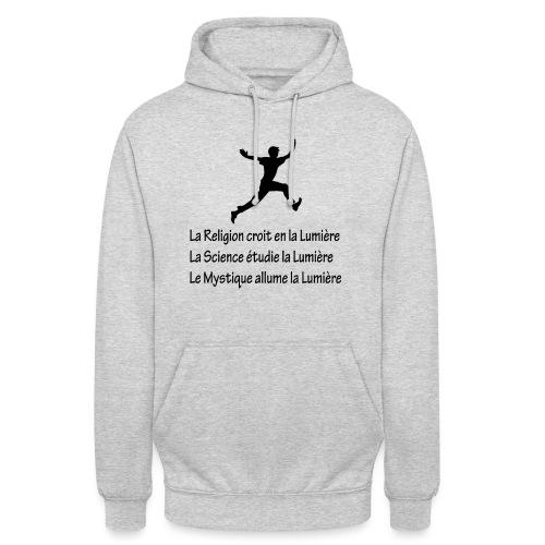 Lumière Religion Science Mystique - Sweat-shirt à capuche unisexe