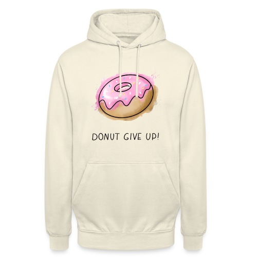 Fruit Puns n°1 Donut give up - Unisex Hoodie