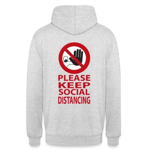PLEASE KEEP SOCIAL DISTANCING - Felpa con cappuccio unisex