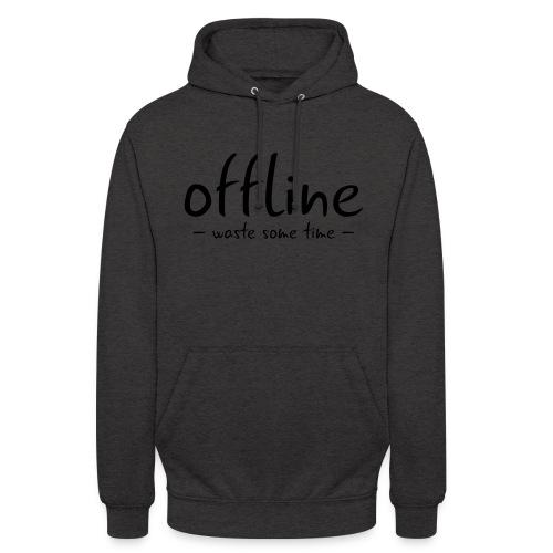 Waste some time offline – Typo – Farbe wählbar - Unisex Hoodie