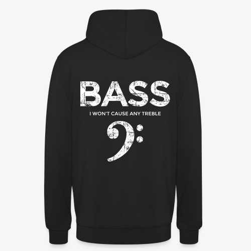 BASS I wont cause any treble (Vintage/Weiß) - Unisex Hoodie