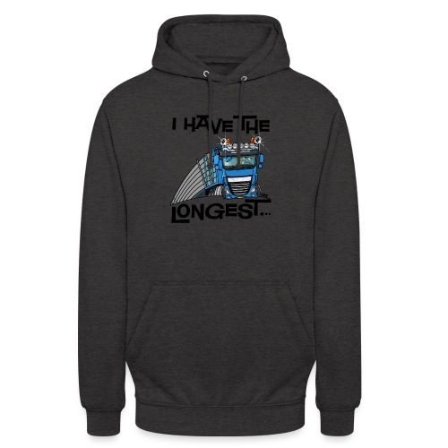 0700 D Truck I have the longest loads (FRONT+BACK) - Hoodie unisex
