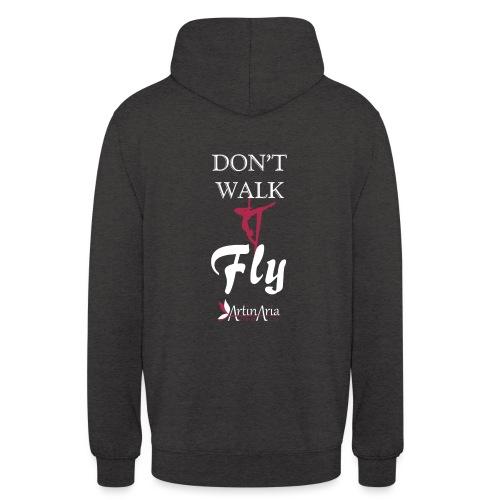Dont walk fly - Felpa con cappuccio unisex