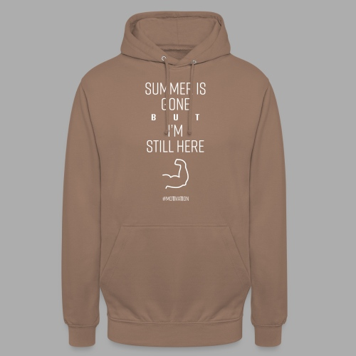 SUMMER IS GONE but I'M STILL HERE - Unisex Hoodie