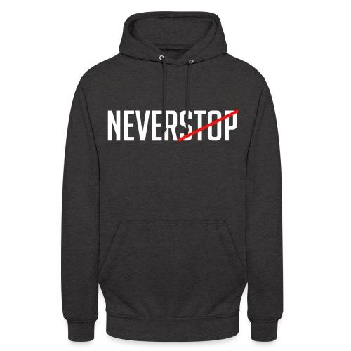 Neverstop - Hoodie unisex