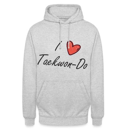 I love taekwondo letras negras - Sudadera con capucha unisex