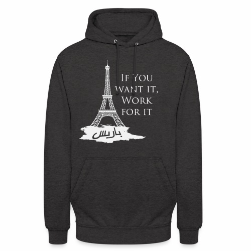 Paris dream work - Sweat-shirt à capuche unisexe