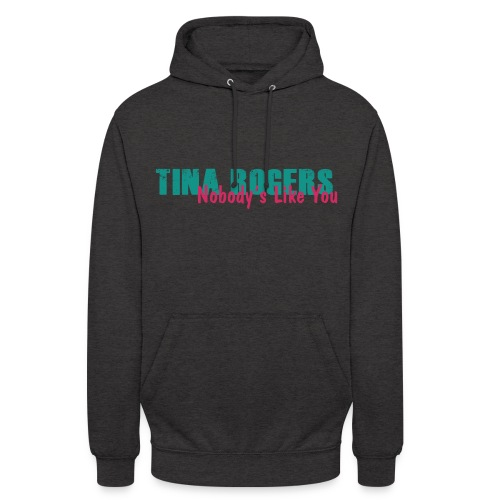 Tina Rogers - Unisex Hoodie
