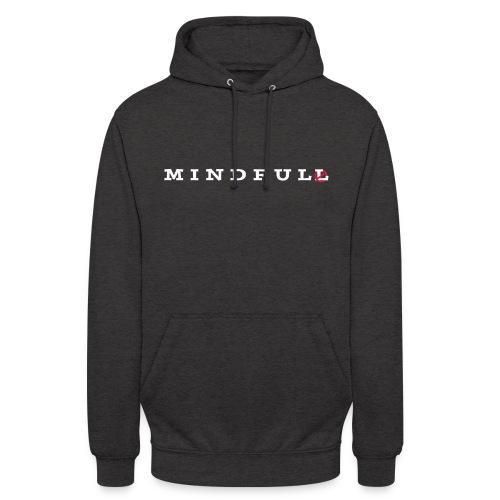 MINDFUL - Unisex Hoodie