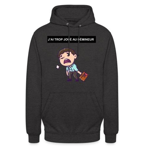 J'ai trop joué au démineur - Sweat-shirt à capuche unisexe