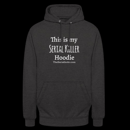 Serial Killer Hoodie - Unisex Hoodie