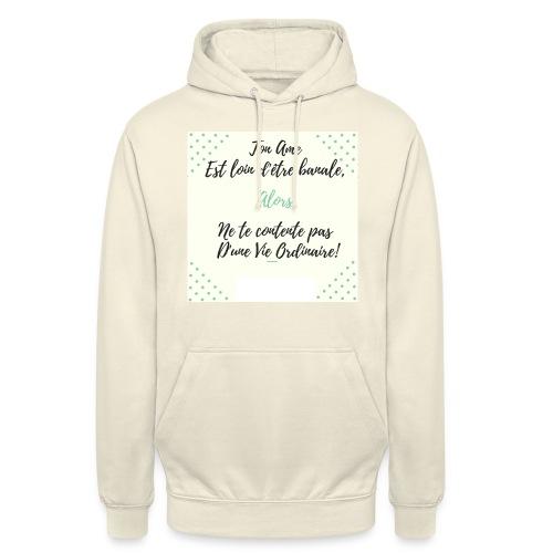 Pas banale!! - Sweat-shirt à capuche unisexe