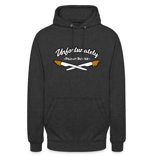 Unfortunately - Hoodie unisex