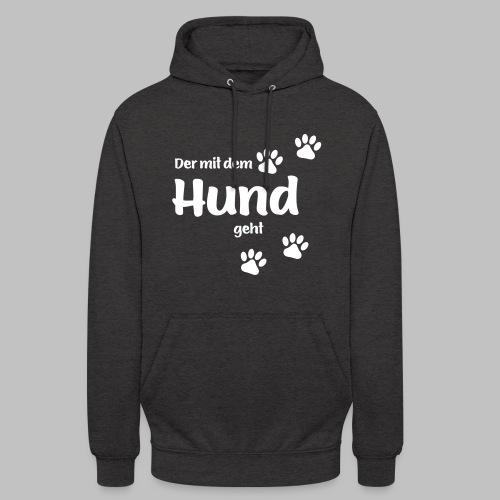 Der mit dem Hund geht - White Edition - Unisex Hoodie