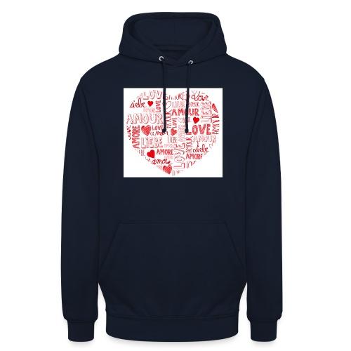 T-shirt texte amour - Sweat-shirt à capuche unisexe