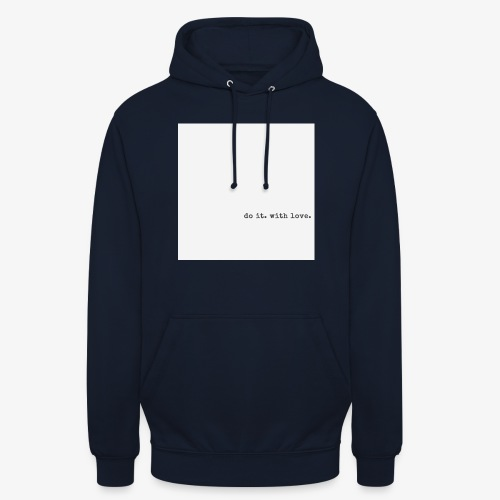 do it with love - Unisex Hoodie