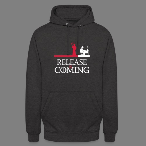 release is coming - Unisex Hoodie