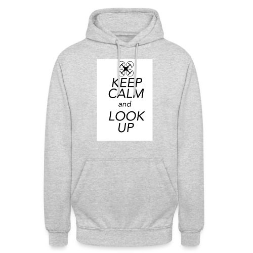 Keep Calm and Look Up - Hoodie unisex