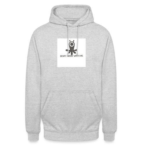 Dont mess whith me logo - Unisex Hoodie
