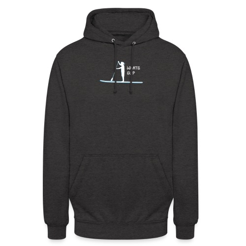 What's SUP - Unisex Hoodie