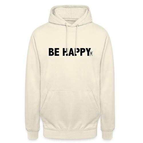 Be Happy - Hoodie unisex