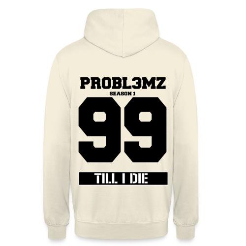 99 PR0BL3MZ Season 1 Hoodie White - Unisex Hoodie