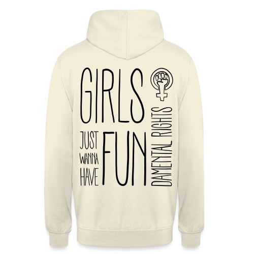 Girls just wanna have fundamental rights - Unisex Hoodie
