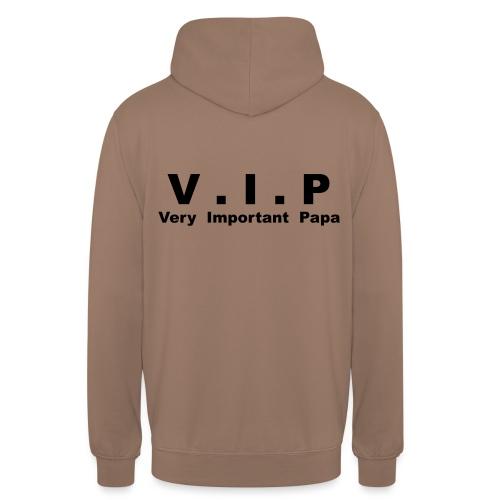 Very Important Papa - V.I.P - Sweat-shirt à capuche unisexe