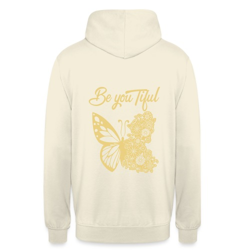 Be you tiful flower butterfly - Hoodie unisex