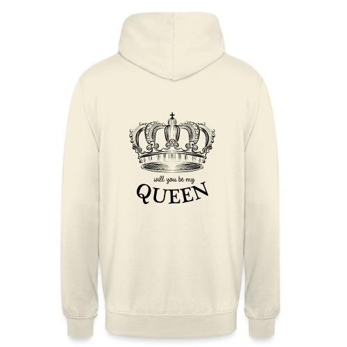 QUEEN - Will you be my queen? - Hoodie unisex
