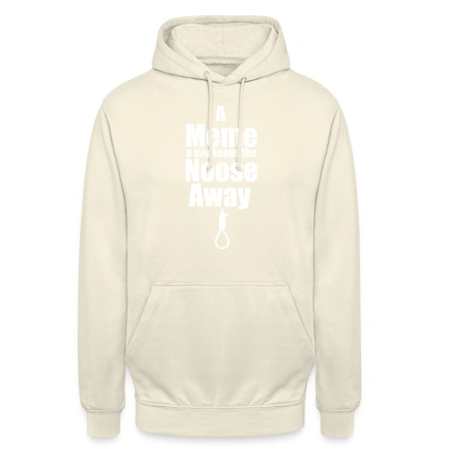 A Meme a day keeps the Noose Away [w] - Unisex Hoodie
