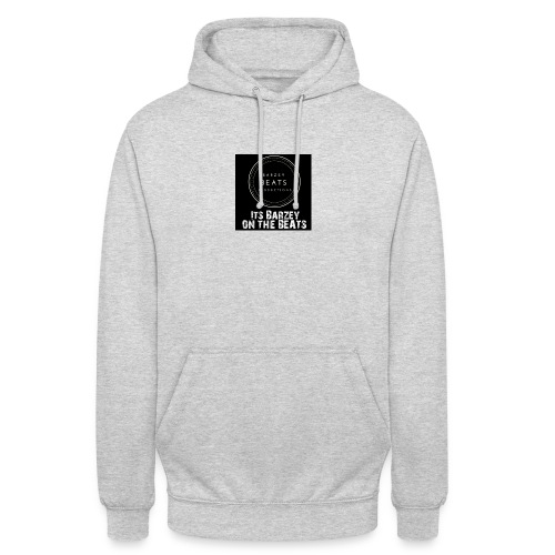 Its Barzey on the beats - Unisex Hoodie