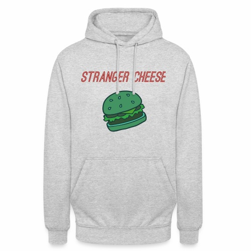 Stranger Cheese - Sweat-shirt à capuche unisexe