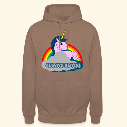 Always be you Einhorn T-Shirt - Unisex Hoodie