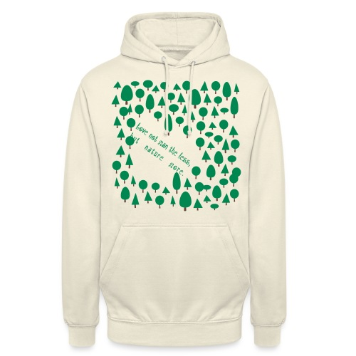 "Love not man the less but nature more - Huppari ""unisex"""