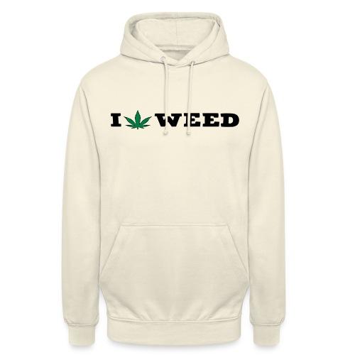 I LOVE WEED - Unisex Hoodie