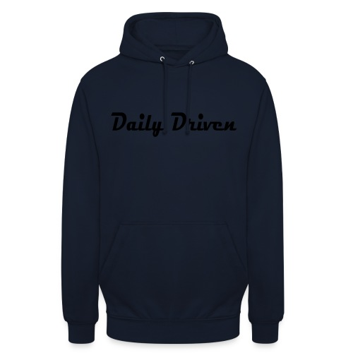 Daily Driven Shirt - Hoodie unisex