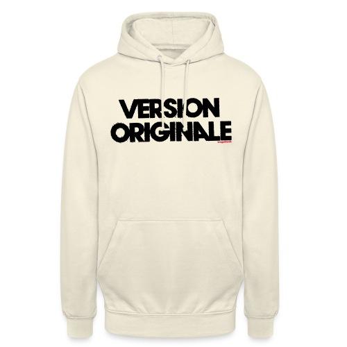 Version Original - Sweat-shirt à capuche unisexe