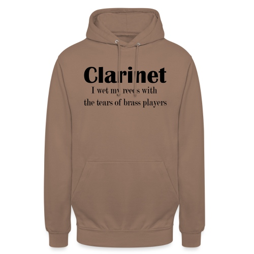 Clarinet, I wet my reeds with the tears - Unisex Hoodie