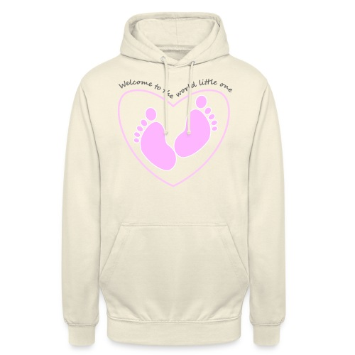 welcome to the world - Unisex Hoodie