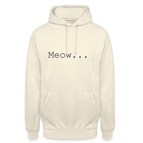 Meow - Unisex Hoodie
