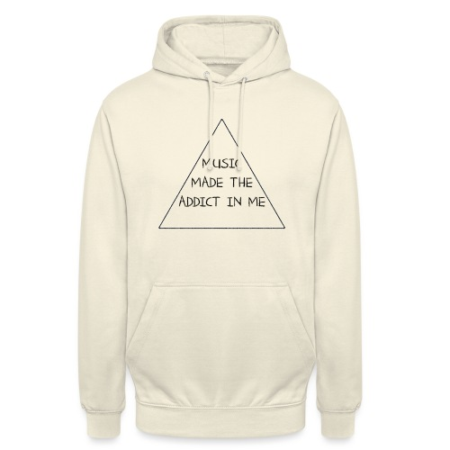 Music Made the Addict in Me Tanktop - Hoodie unisex